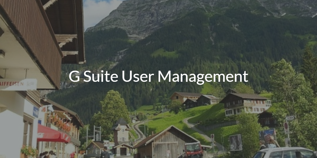 G Suite User Management