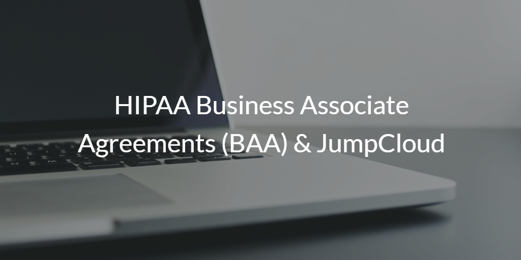 HIPAA compliance and JumpCloud