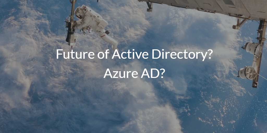 Is Azure the Future of Active Directory