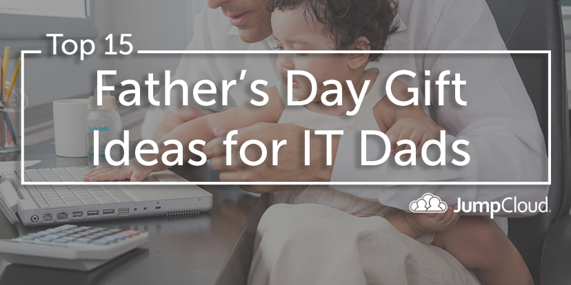 Father's Day Tech IT Dads