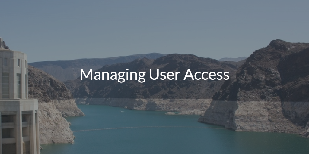 Managing User Access