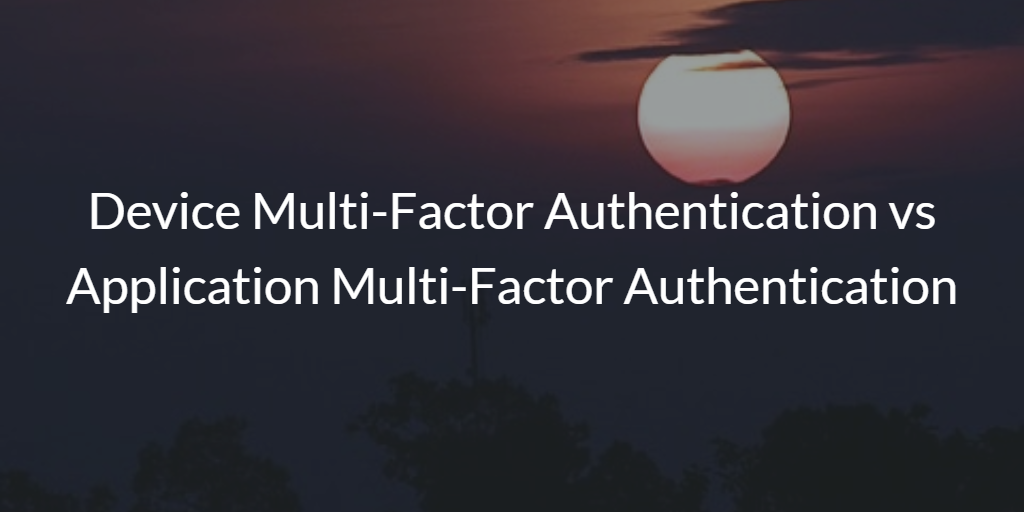 Multi-factor Authentication Devices Applications