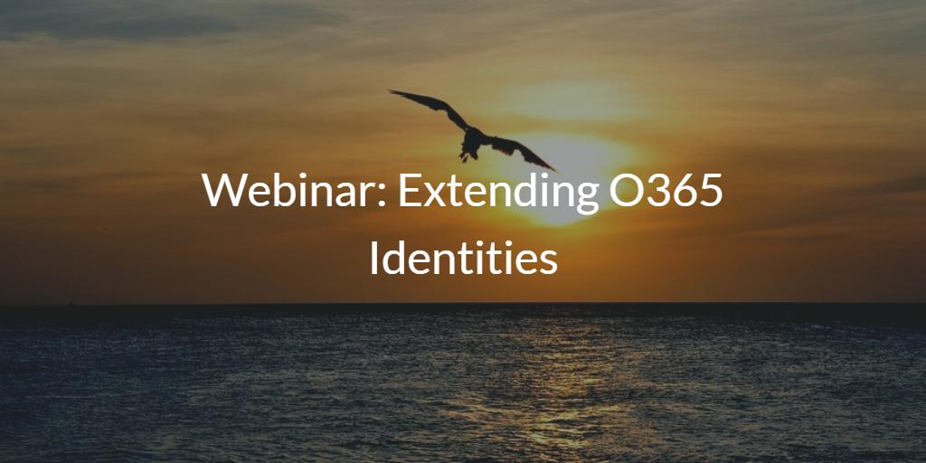 Extending O365 Identities