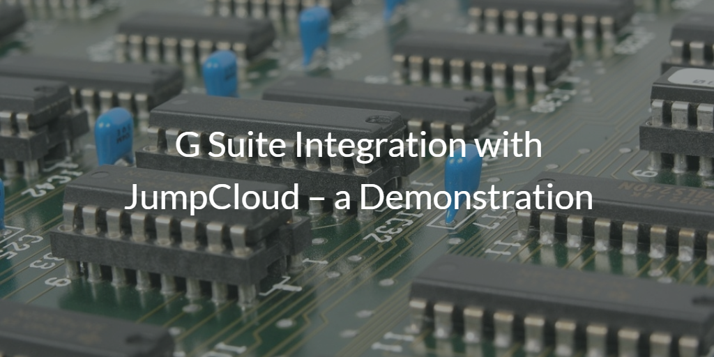 G Suite Integration JumpCloud - Identities