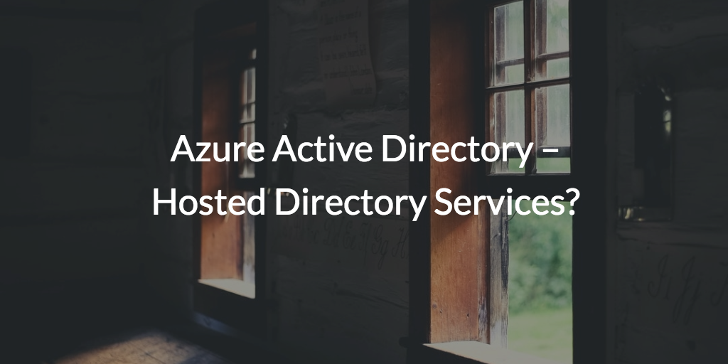 azure active directory ad hosted directory services