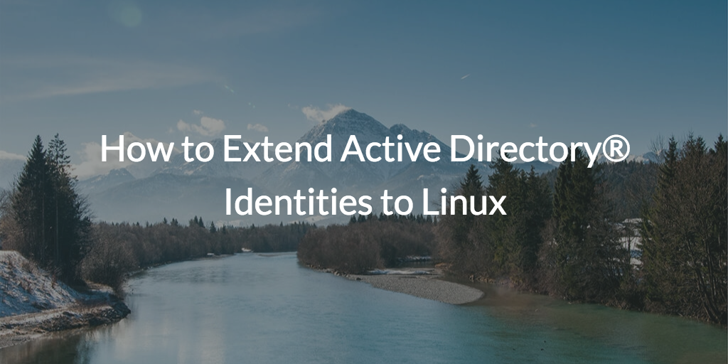 extend active directory linux management