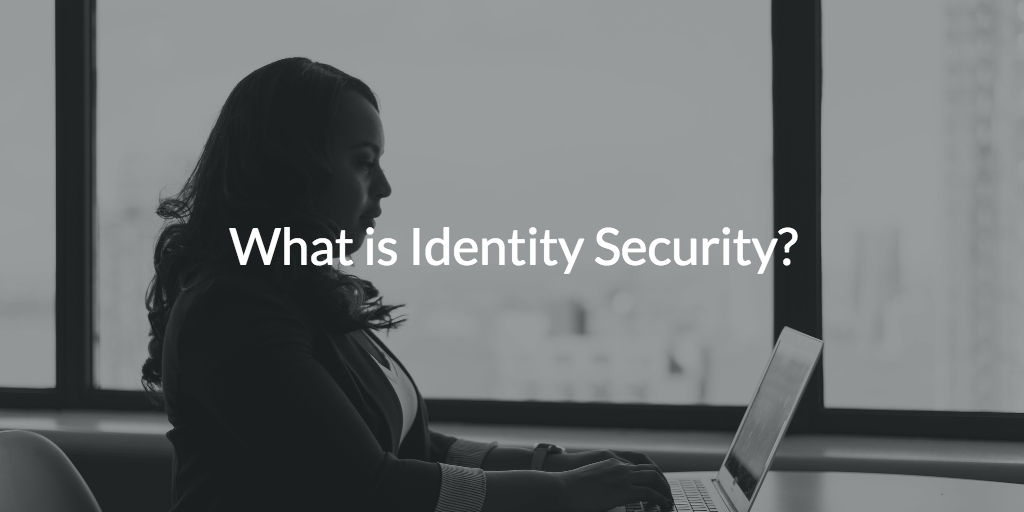 identity security defined