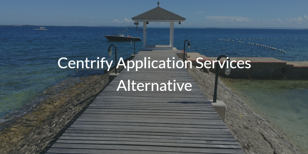 Centrify Application Services Alternative