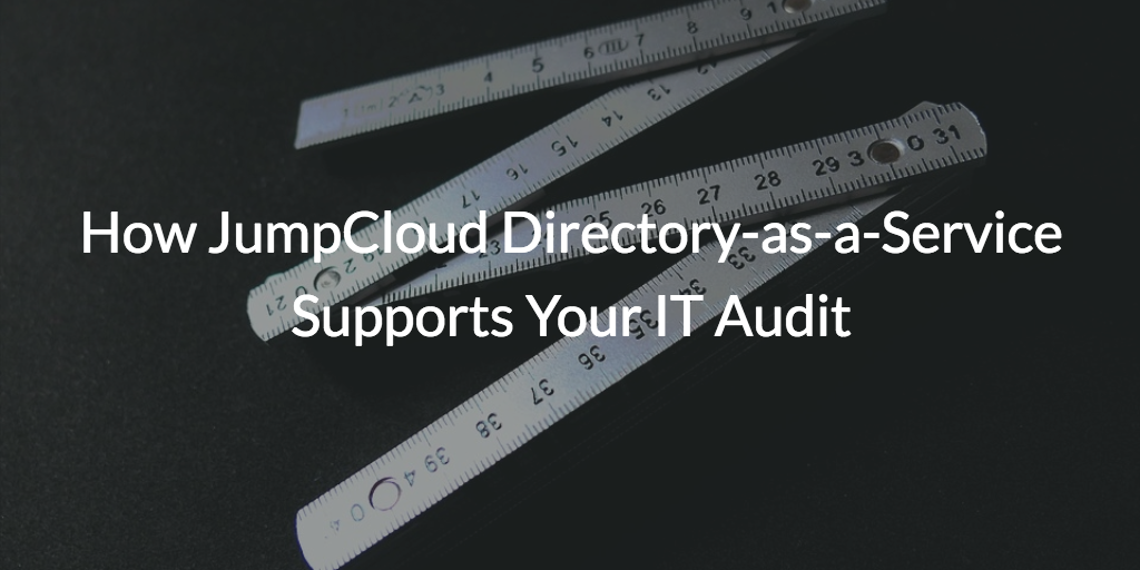 directory-as-a-service supports IT audit compliance