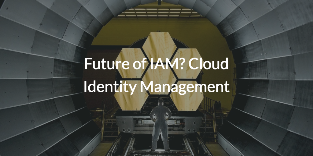 Future of identity management
