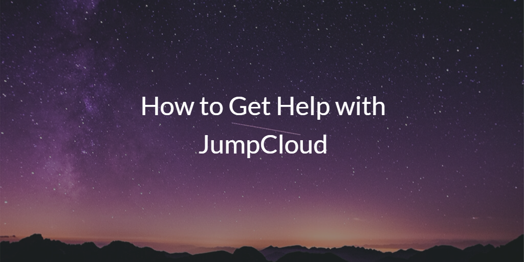 How to Get Help with JumpCloud