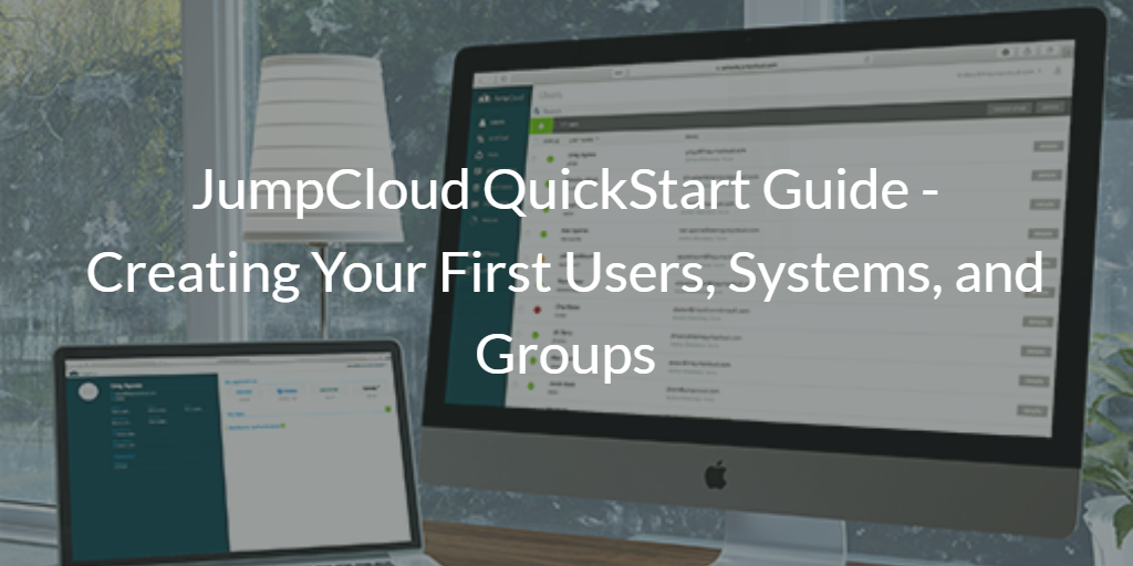 JumpCloud QuickStart Guide