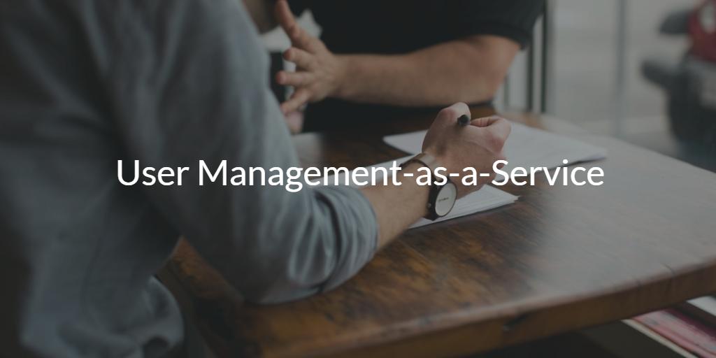 User Management-as-a-Service