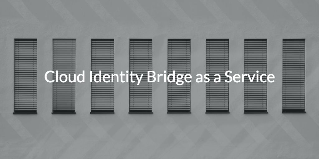 cloud identity bridge as-a-service