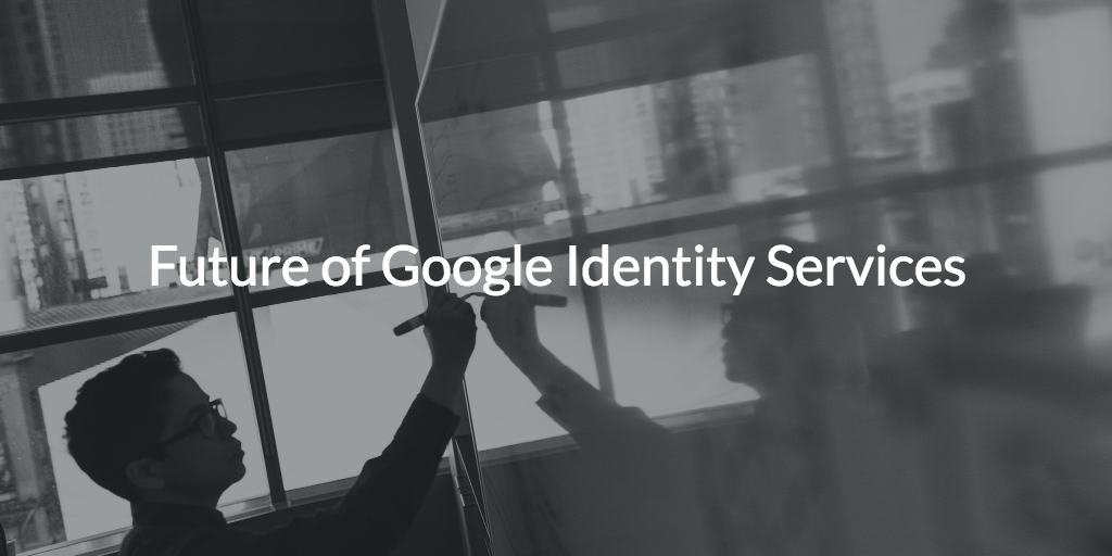 future google identity services