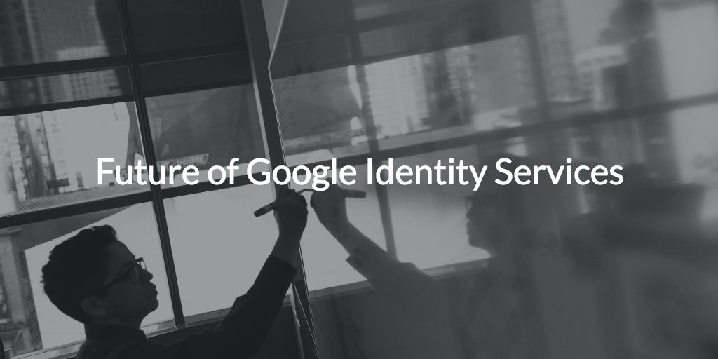 future google identity services