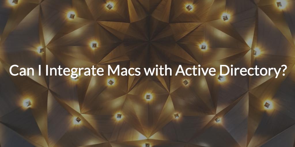 integrate macs active directory
