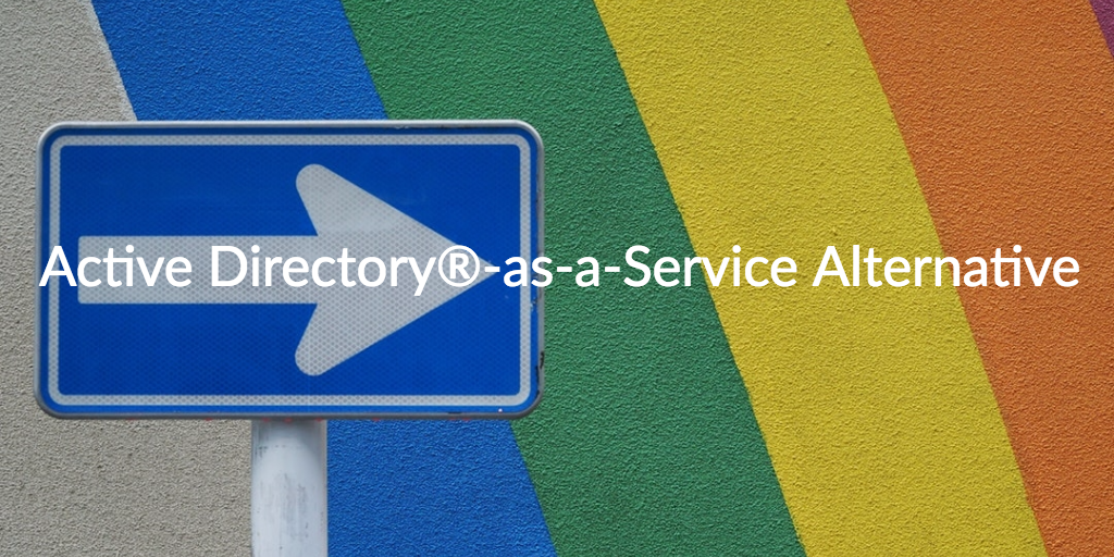 active directory-as-a-service alternative