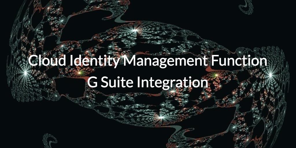 cloud iam function g suite integration