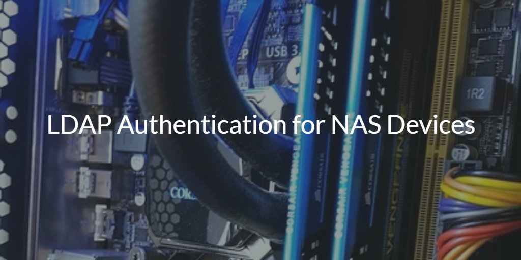 LDAP Authentication for NAS Devices