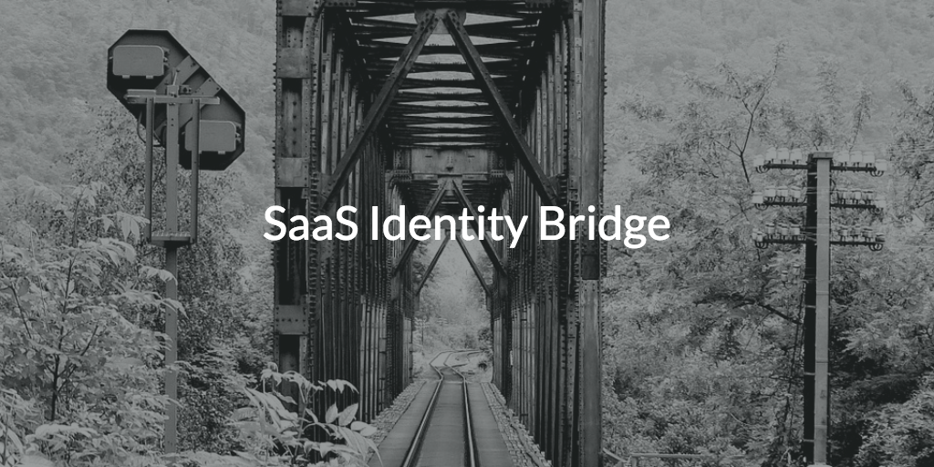 SaaS Identity Bridge