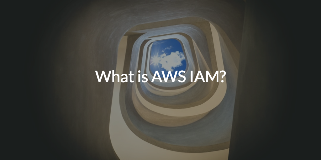 What is AWS IAM? | JumpCloud