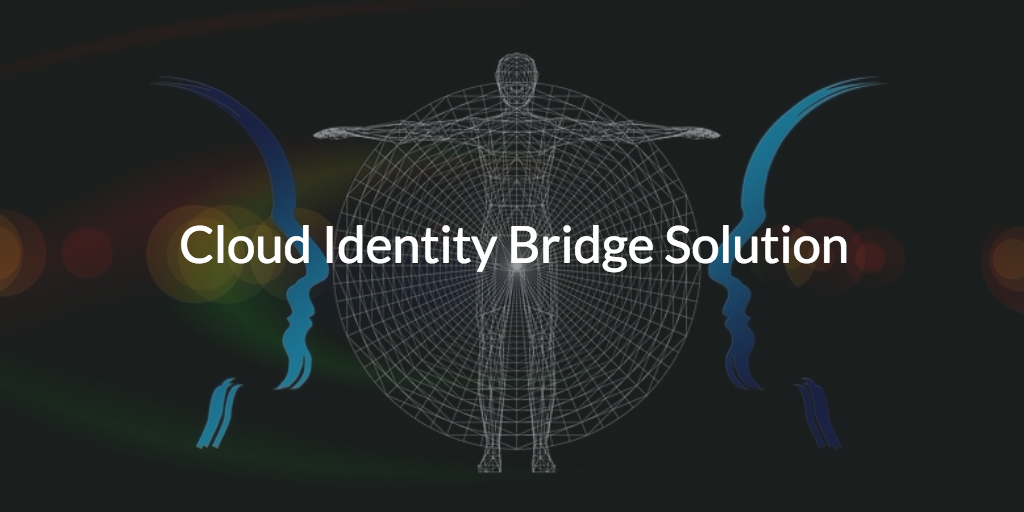 cloud identity bridge solution