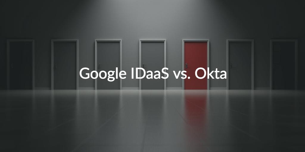 Google Cloud IAM IDaaS Okta Bitium