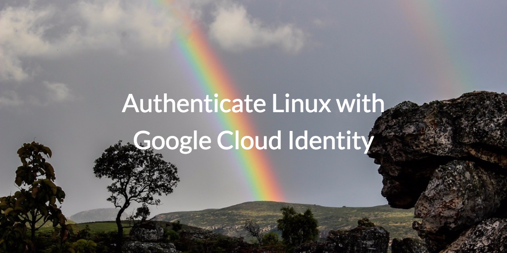 authenticate linux google cloud identity