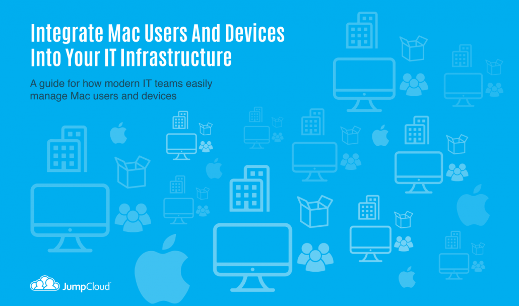 Integrating Mac Users and Devices