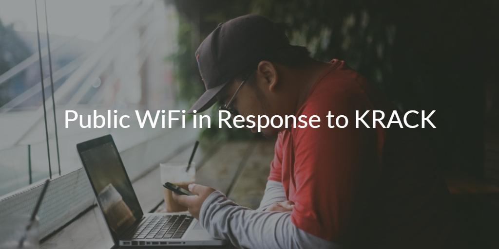 Public WiFi in Response to KRACK
