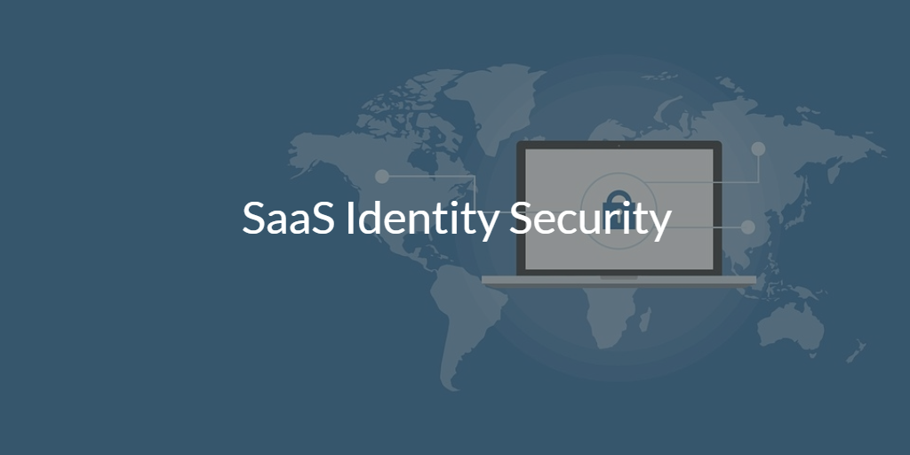 SaaS Identity Security