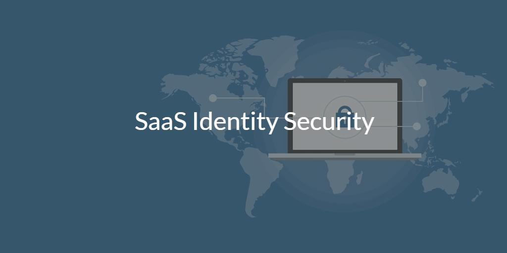 SaaS Identity Security