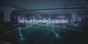 Virtual Domain Controller