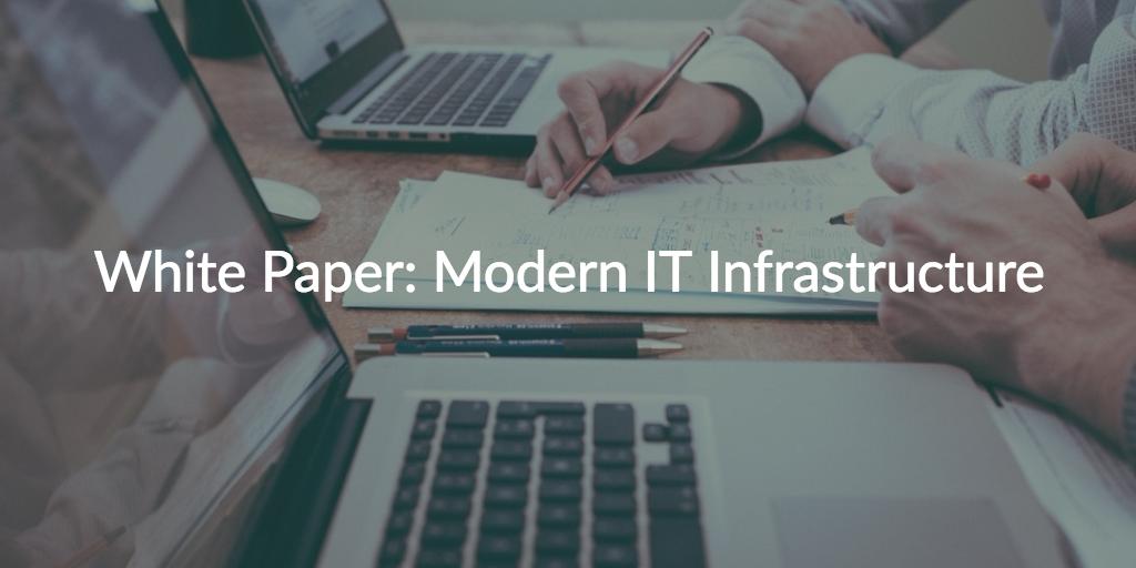 modern IT infrastructure