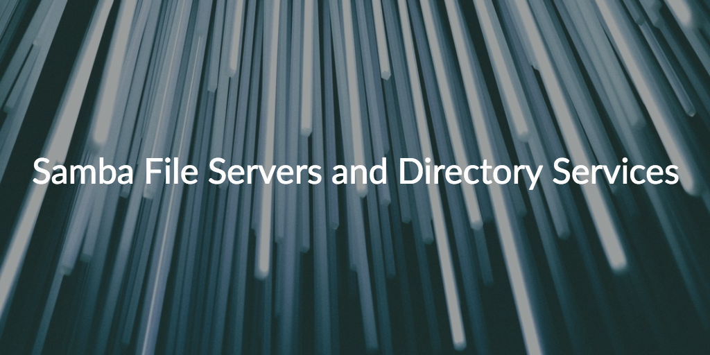 samba file server directory services