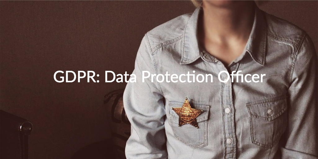 GDPR: Data Protection Officer