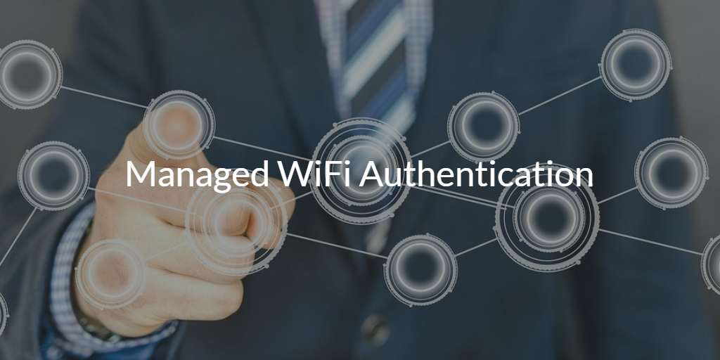 Managed WiFi Authentication