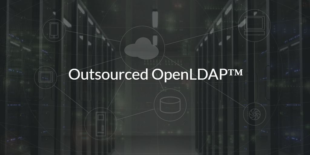 Outsourced OpenLDAP™