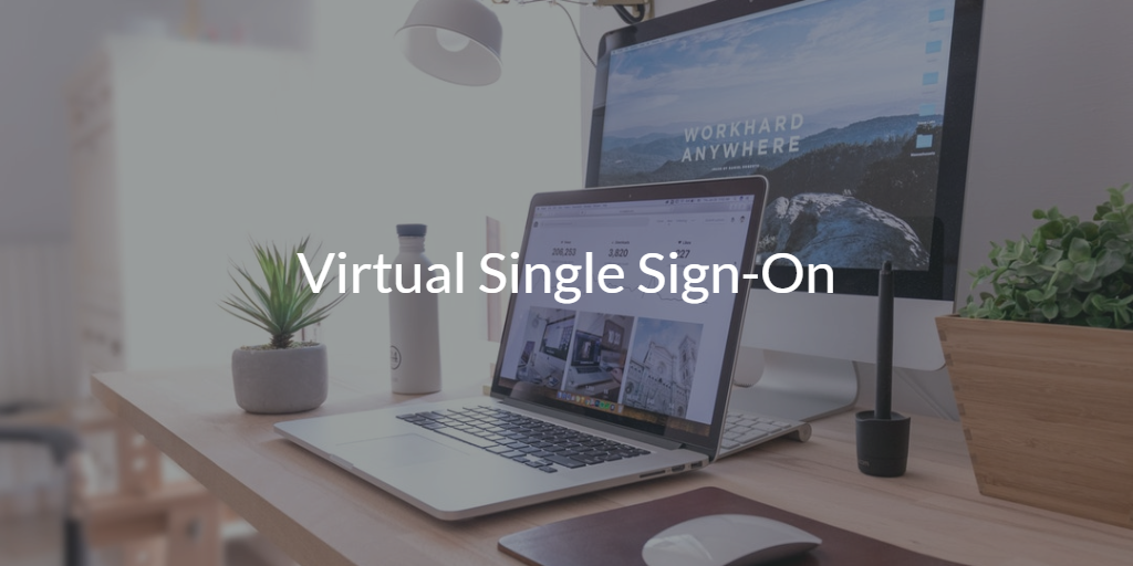 Virtual Single Sign-On