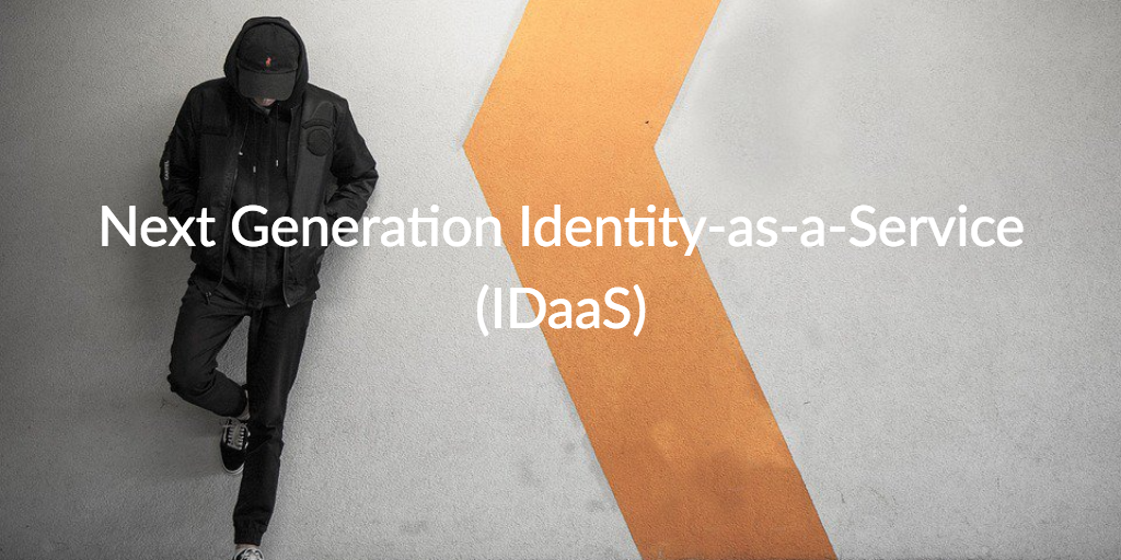 next generation identity-as-a-service