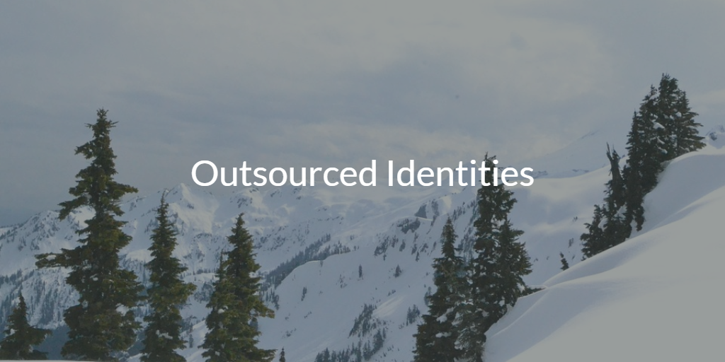 outsourced identities