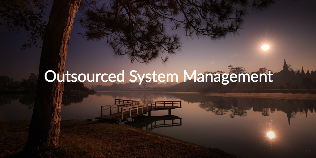 outsourced system management