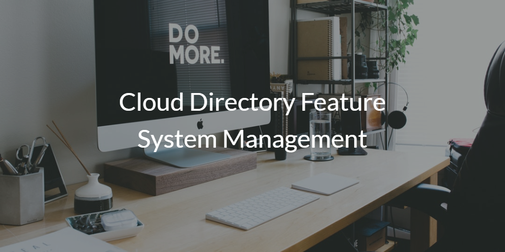 cloud directory feature system management