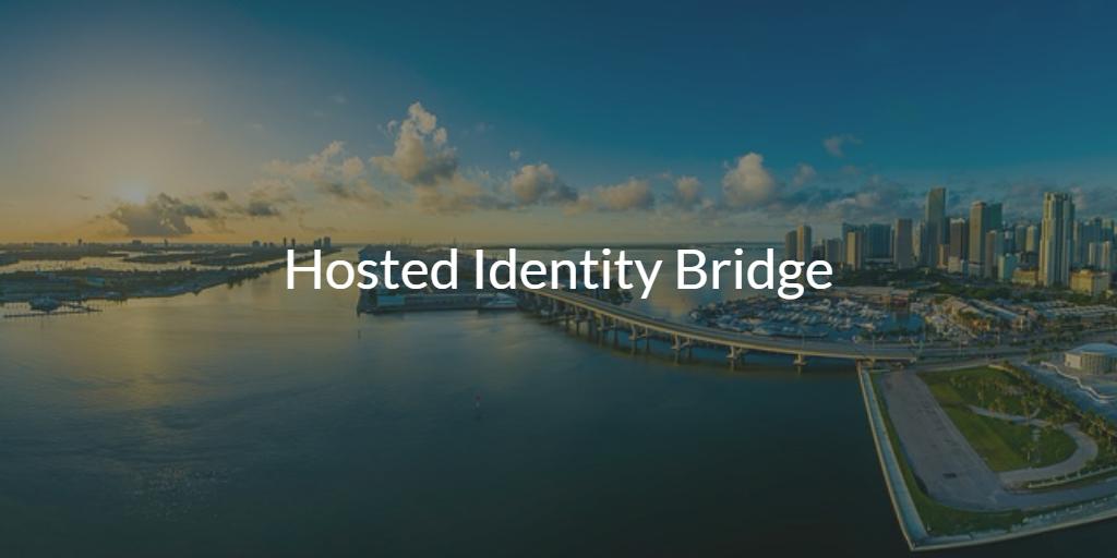 hosted identity bridge