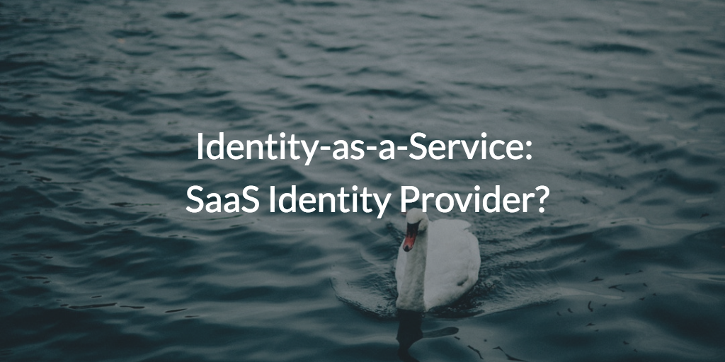 identity-as-a-service-saas-identity-provider