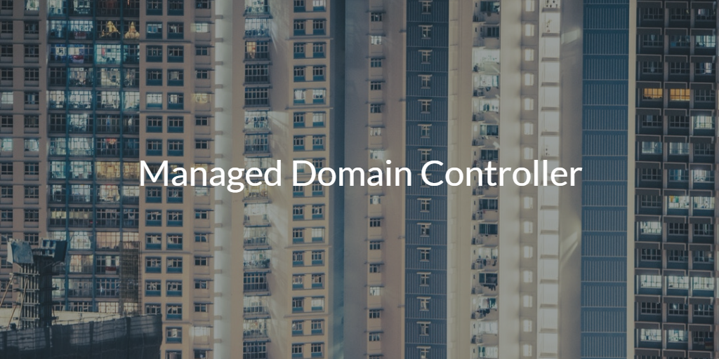 Managed Domain Controller