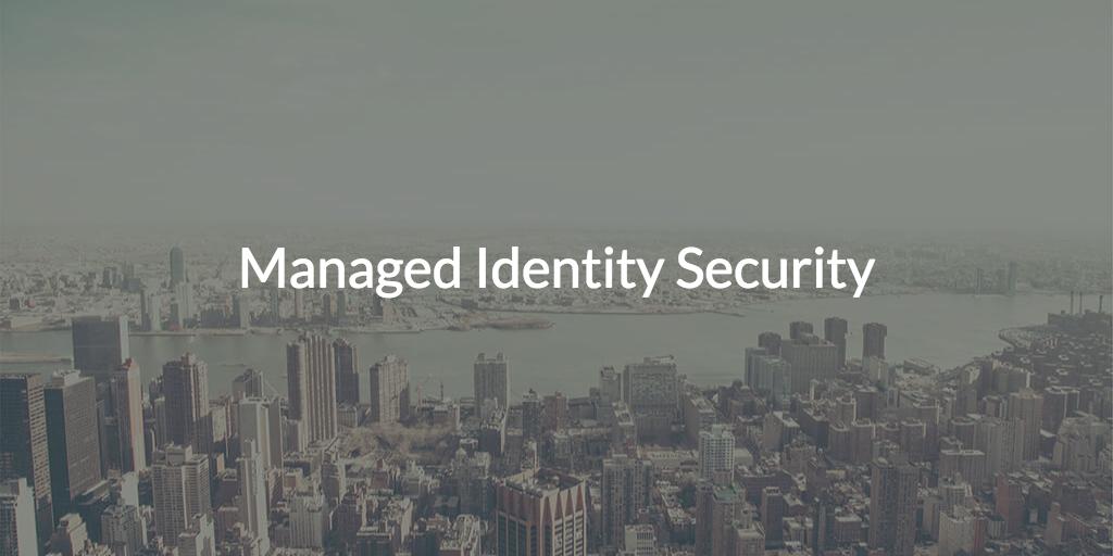 managed identity security