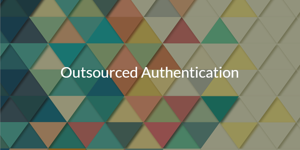 outsourced authentication