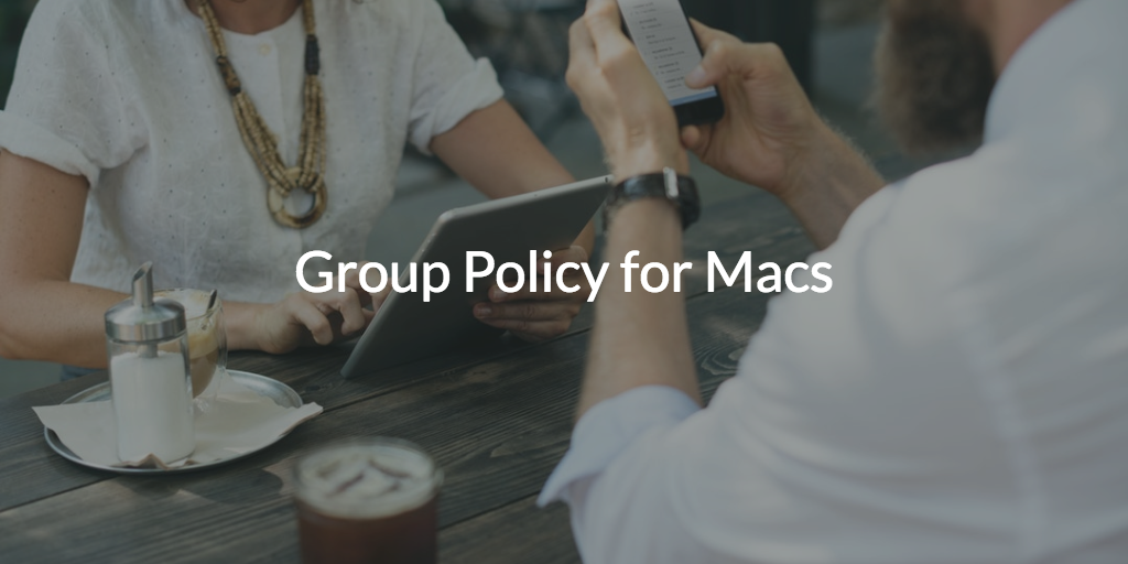 group policy for macs